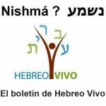 Ma Nishma, el boletin de Hebreo Vivo